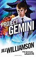 Project Gemini: Mission 2: Okinawa (The Mission League) (Volume 2)