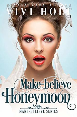 Make-Believe Honeymoon