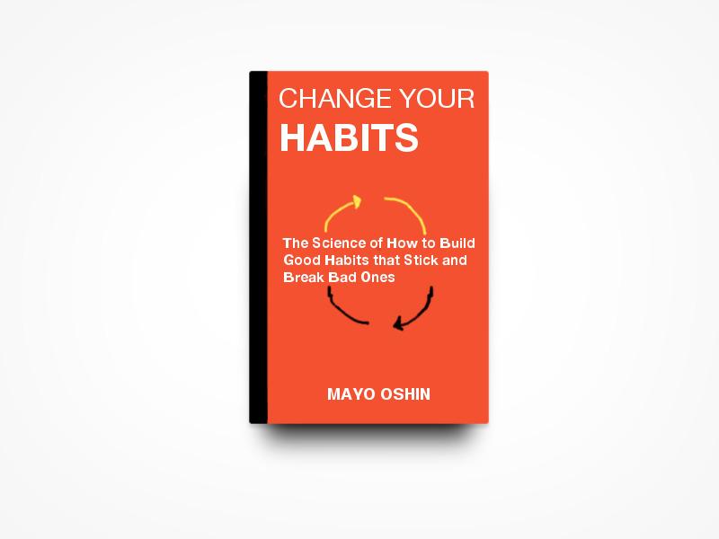 change-your-habits-mayo-oshin