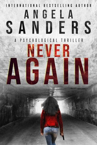 Never Again by Angela Sanders