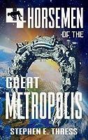 4 Horsemen of the Great Metropolis
