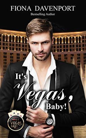 It's Vegas, Baby (Vegas, Baby, #1)