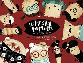 The Pasta Family (Goes to Marinara Beach) [Limited Edition]