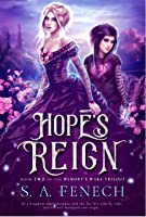 Hope's Reign (Memory's Wake Trilogy, #2)
