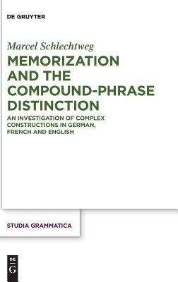 Memorization and the Compound-Phrase Distinction