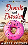 Donuts and Disaster (Sandy Bay Cozy Mystery Book 4)