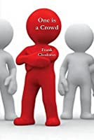 One is a Crowd