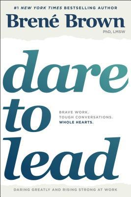 Dare to Lead by Brené Brown