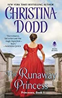 The Runaway Princess (Princess #1)