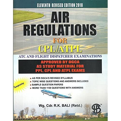 Air Regulations For CPL/ATPL, 11th Revised Edition 2018 by