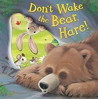 Don't Wake the Bear, Hare!