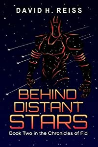 Behind Distant Stars (The Chronicles of Fid #2)