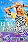 Enacting Revenge (The Enchantress #4)