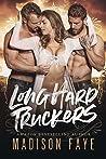 Long Hard Truckers (Sugar County Boys, #2)