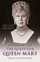 The Quest for Queen Mary the Quest for Queen Mary