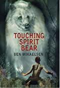 Touching Spirit Bear (Spirit Bear, #1)
