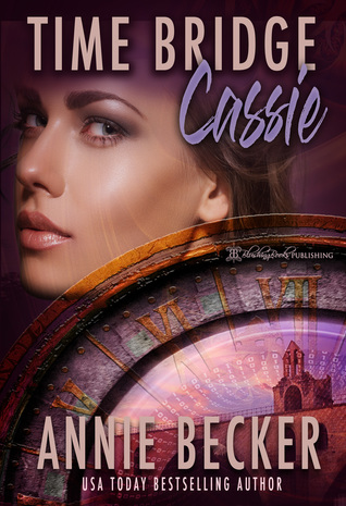 Cassie (Time Bridge Book 1)