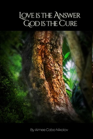 Love is the Answer God is the Cure