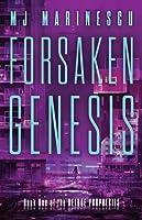 Forsaken Genesis (Deluge Prophecies, #1)