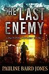 The Last Enemy (Lonesome Lawmen #1)