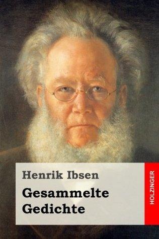 Gesammelte Gedichte By Henrik Ibsen