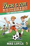 The Soccer Secret (The Zach & Zoe Mysteries, #4)