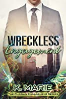 Wreckless Engagement