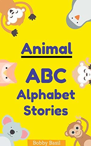 Animal ABC Alphabet Stories: A Fun and Educational Early Learning