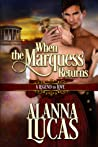 When the Marquess Returns (A Legend to Love, #1)