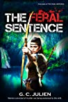 The Feral Sentence (The Feral Sentence #1-4)