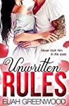 Unwritten Rules (Rules #1)