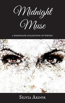 Midnight Muse: A Passionate Collection of Poetry