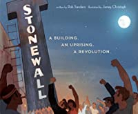 Stonewall: The Uprising for Gay Rights