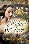 Wolves and Deer: A Tale Based on Fact