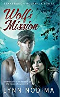 Wolf's Mission (Texas Ranch Wolf Pack #3)