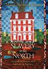 Slavery in the North by Marc Howard Ross