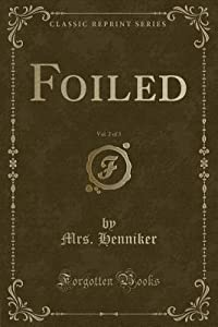 Foiled, Vol. 2 of 3