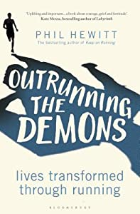 Outrunning the Demons: Lives Transformed Through Running