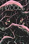 The Woods - Tome 2