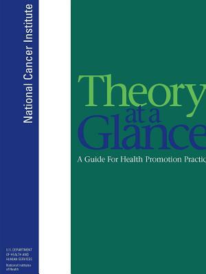 Theory at a Glance: A Guide for Health Promotion Practice (Second Edition)
