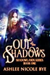 Out of the Shadows (Shadowlands, #1)