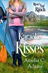 Karaoke Kisses (River's End Ranch, #56)