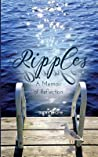 Ripples: A Memoir of Reflection