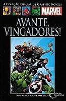 Avante Vingadores (Coleção Oficial de Graphic Novels Marvel, #82)