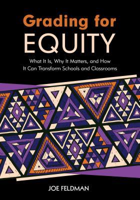 Grading for Equity by Joe Feldman