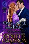 Only a Duke Would Dare  (Seductive Scoundrels, #2)