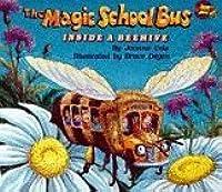 Magic School Bus Inside a Beehive (TV & Film Tie-ins)