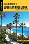 Coastal Trails of Southern California: Including Best Dog Friendly Beaches