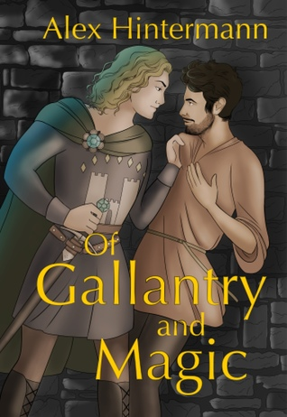 Of Gallantry and Magic
