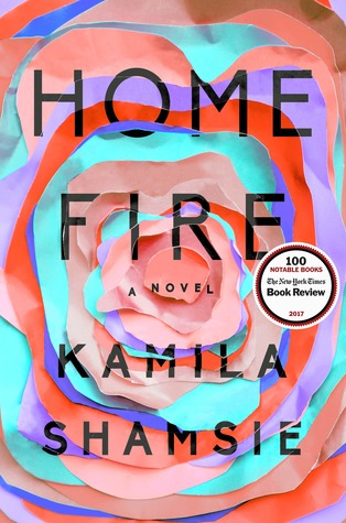 "Book cover of ""Home Fire"" by Kamila Shamsie"